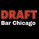 DRAFT BAR Chicago || THURS AUG 10 – 8:30P